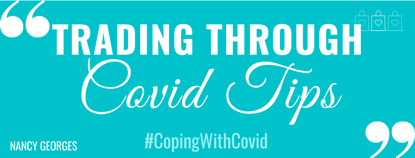 trading through covid tips nancy georges 4